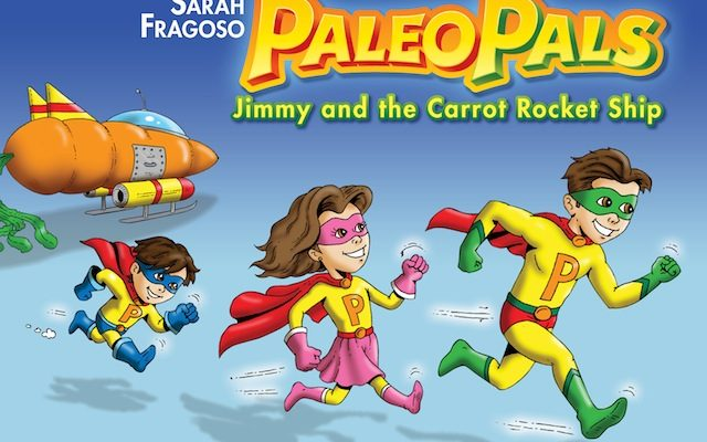 Introducing My New Book – Paleo Pals: Jimmy and the Carrot Rocket Ship