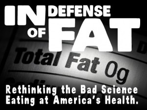 In Defense of Fat!!
