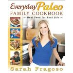 Announcing the Everyday Paleo Family Cookbook