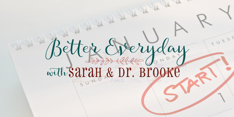 Better Everyday Podcast | New Year Edition 2017