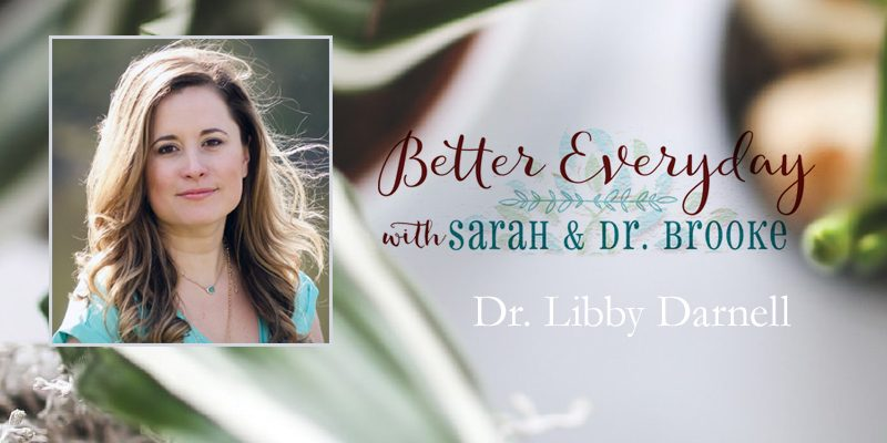 Better Everyday Podcast | Electromagnetic Frequencies Dr Libby Darnell