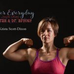 Better Everyday Podcast | Dr Krista Scott-Dixon of Stumptuous.com and Precision Nutrition