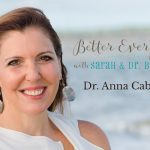 Sex Drive and More with Dr Anna Cabeca