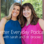 Better Everyday Podcast | How To Prioritize Your Healthy Habits & Getting Back To Life After 30 Day Plans