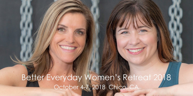 Better Everyday Women's Retreat 2018