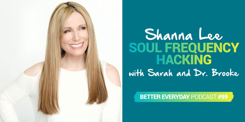 Better Everyday Podcast | Shanna Lee